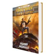 Freeway Warrior 1: Highway Holocaust