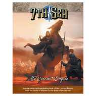 7th Sea Rpg: 2nd Edition - The Crescent Empire