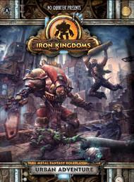 Iron Kingdoms: No Quarter Presents: Iron Kingdoms Urban Adventure