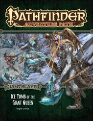 Pathfinder: Adventure Path: Giantslayer Part 4 - Ice Tomb of the Giant Queen