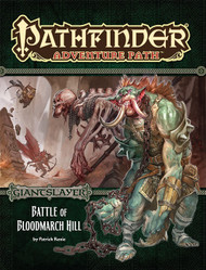 Pathfinder: Adventure Path: Giantslayer Part 1 - Battle of Bloodmarch Hill