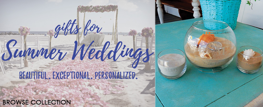 Order Summer Wedding gifts that are perfectly personalized!