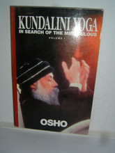 KUNDALINI YOGA IN SEARCH OF THE MIRACULOUS by Osho