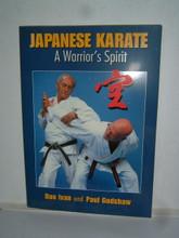 JAPANESE KARATE A WARRIOR'S SPIRIT by Dan Ivan & Paul Godshaw