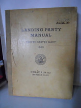 LANDING PARTY MANUAL US NAVY 1960 OPNAV P 34-03