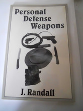 PERSONAL DEFENSE WEAPONS by J. RANDALL