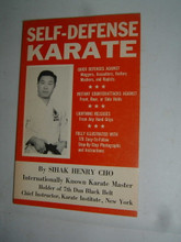 SELF-DEFENSE KARATE BY SIHAK HENRY CHO Softcover First Edition