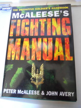 McAleese's Fighting Manual: The Definitive Soldier's Handbook by McAleese First Edition