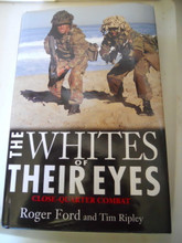 The Whites of Their Eyes: Close-Quarter Combat / Hardcover / 1997