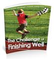 Print: Challenge of Finishing Well