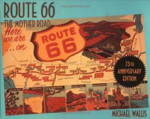 Route 66: The Mother Road Book