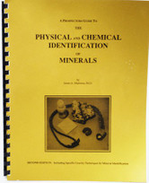 A Prospectors Guide to the Physical and Chemical Identification of Minerals Book