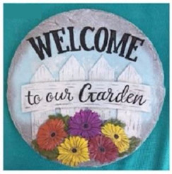 """Welcome to Our Garden"" Stepping Stone"