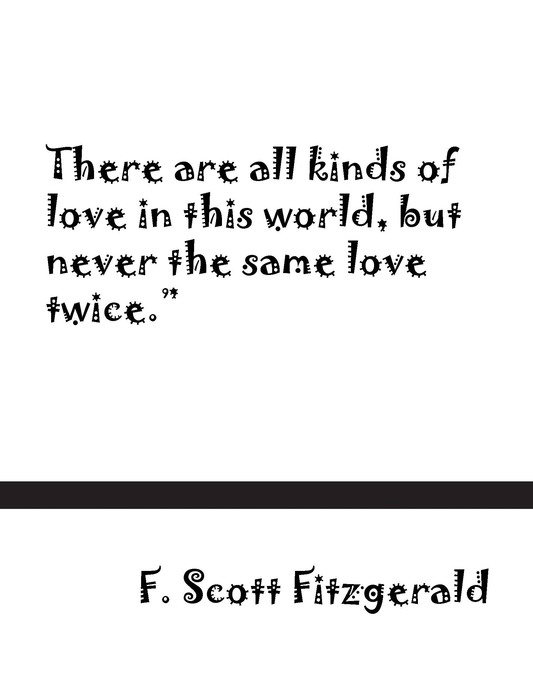 F Scott Fitzgerald Love Quote Full Up On Love  10 Quotes  Vermints Inc