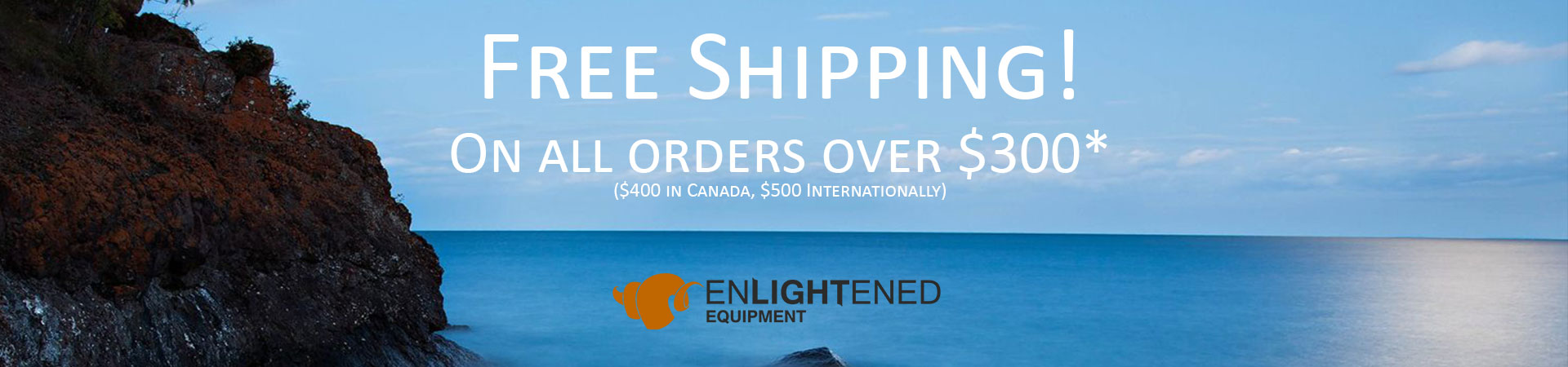 Free Shipping On EE Orders over $300 ($400 Canada, $500 International)