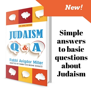 JUdaism Q&A by Rabbi Avigdor Miller