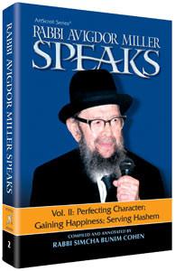 Rabbi Avigdor Miller Speaks (vol. 2) by Rabbi Simcha Bunim Cohen
