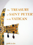 The Treasury of Saint Peter's in the Vatican: Guide to the Historical-Artistic Museum