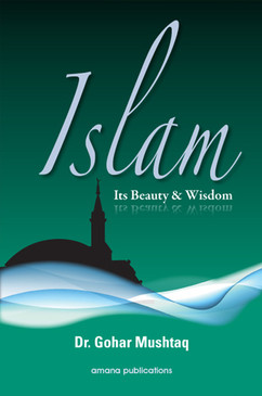 Islam: Its Beauty & Wisdom
