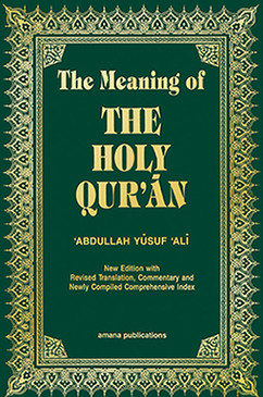 The Meaning of the Holy Qur'an (Soft Cover)