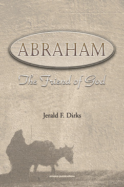 Abraham:The Friend of God