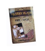 Hungry Flats East of Lucia, historical novel by local writer Joseph Botts