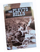 The Pleyto Hills, historical novel by local writer Joseph Botts