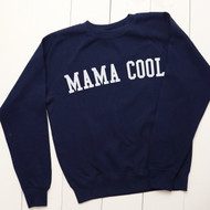 Personalised 'Mama Cool' sweatshirt - Unisex
