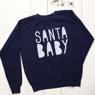 Personalised 'Santa Baby' sweatshirt - Unisex