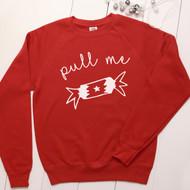 Personalised 'Pull Me' sweatshirt - Unisex