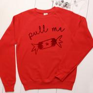 Personalised 'Pull Me' sweatshirt - Unisex - glitter