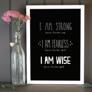 Quote 'I Am Strong, Fearless and Wise' Print