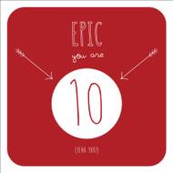 Epic 10 Birthday Greeting Card