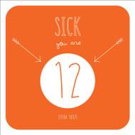 Sick 12 Birthday Greeting Card