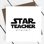 'Star Teacher' Star Wars Greeting Card
