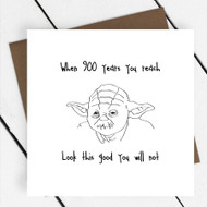 '900 Years You Reach' Star Wars Greeting Card