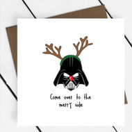 'Come over to the merry side' Star Wars Greeting Card
