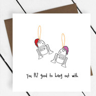 'You R2 Good To Hang out with' Star Wars Greeting Card