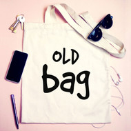 'Old Bag' Tote Bag