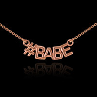 14k Rose Gold #BABE Necklace