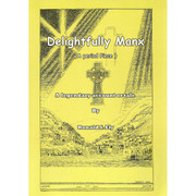 Delightfully Manx by Ronald S Ely