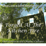 Forged at the Kitchen Fire CD
