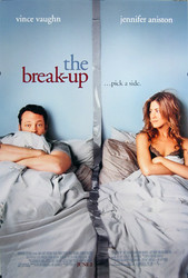 THE BREAK UP (Double Sided Regular) ORIGINAL CINEMA POSTER