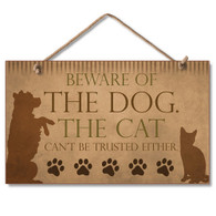 Beware of the Dog and Cat Sign