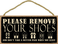 Please Remove Your Shoes Primitive Sign