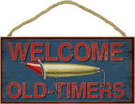 Welcome Old-Timers Fishing Wooden Sign