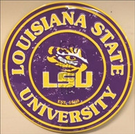 LSU - Louisiana State University Embossed Metal Circular Sign