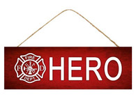 "15"" Firefighter Hero Sign"