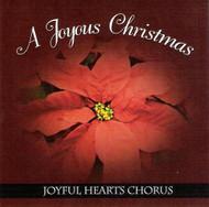 A Joyous Christmas CD by Joyful Hearts