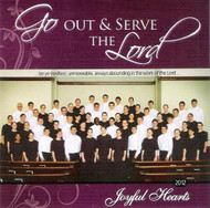 Go Out and Serve The Lord CD by Joyful Hearts